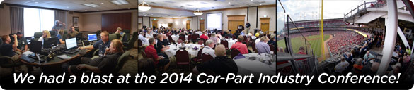 We had a blast at the 2014 Car-Part Industry Conference!
